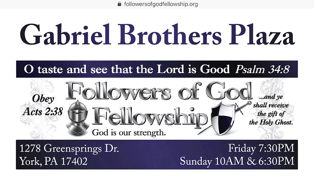 Followers of God Fellowship - church  | Photo 3 of 5 | Address: 1278 Greensprings Dr, York, PA 17402, USA | Phone: (717) 855-0566