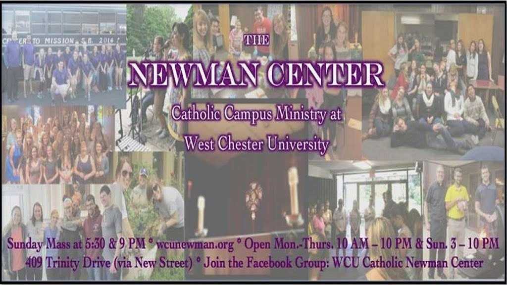 The Newman Center - church  | Photo 3 of 3 | Address: 409 Trinity Dr, West Chester, PA 19382, USA | Phone: (610) 436-0891