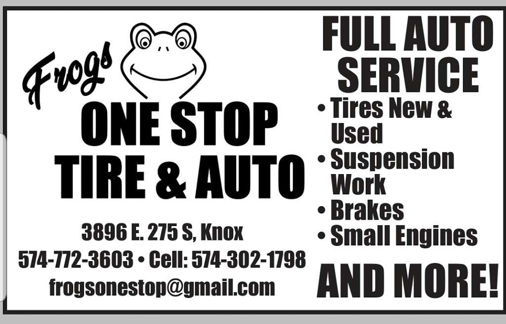 Frogs One Stop Tire & Auto - car repair  | Photo 2 of 3 | Address: 3896 E 275 S, Knox, IN 46534, USA | Phone: (574) 772-3603