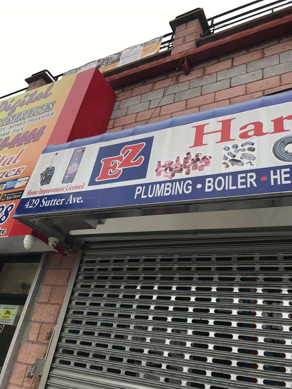 Ez Hardware Supply - hardware store  | Photo 1 of 1 | Address: 429 Sutter Ave, Brooklyn, NY 11212, USA | Phone: (718) 346-8888