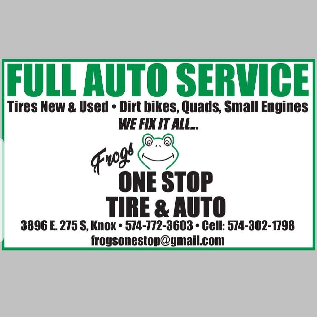 Frogs One Stop Tire & Auto - car repair  | Photo 1 of 3 | Address: 3896 E 275 S, Knox, IN 46534, USA | Phone: (574) 772-3603