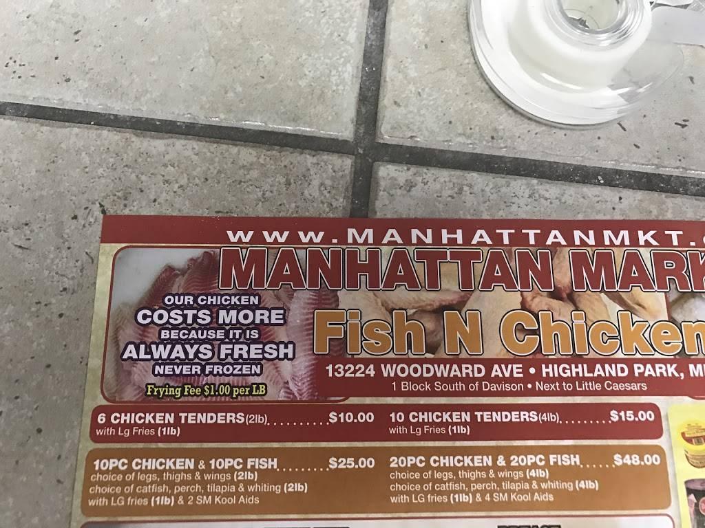 Manhattan Fish & Chicken Market - restaurant  | Photo 5 of 5 | Address: 13224 Woodward Ave, Highland Park, MI 48203, USA | Phone: (313) 866-4000