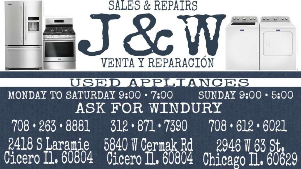 J & W USED APPLIANCES # 2 - home goods store  | Photo 1 of 10 | Address: 2418 S Laramie Ave, Cicero, IL 60804, USA | Phone: (708) 263-8881