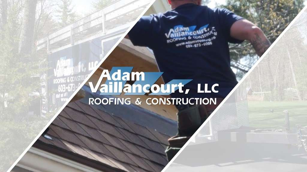 Adam Vaillancourt Roofing And Construction Llc 45 Emerson Rd Milford Nh 03055 Usa