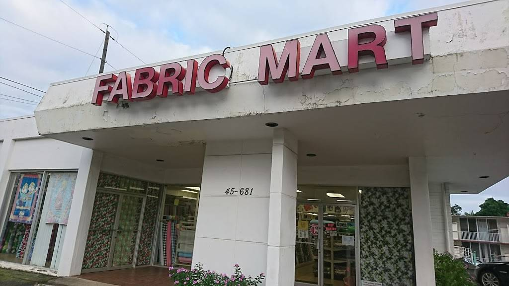 Fabric Mart - home goods store  | Photo 1 of 10 | Address: 45-681 Kamehameha Hwy, Kaneohe, HI 96744, USA | Phone: (808) 234-6604