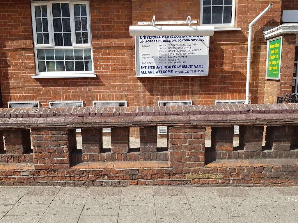 Universal Pentecostal Church - church    Photo 9 of 10   Address: 20 Acre Ln, Brixton, London SW2 5SG, UK   Phone: 020 7738 5566