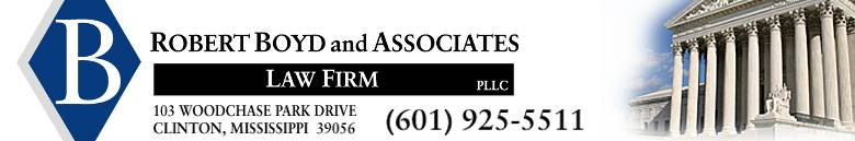 Robert Boyd and Associates - lawyer  | Photo 1 of 1 | Address: 103 Woodchase Park Drive Clinton, Mississippi  39056, USA | Phone: (601) 925-5511