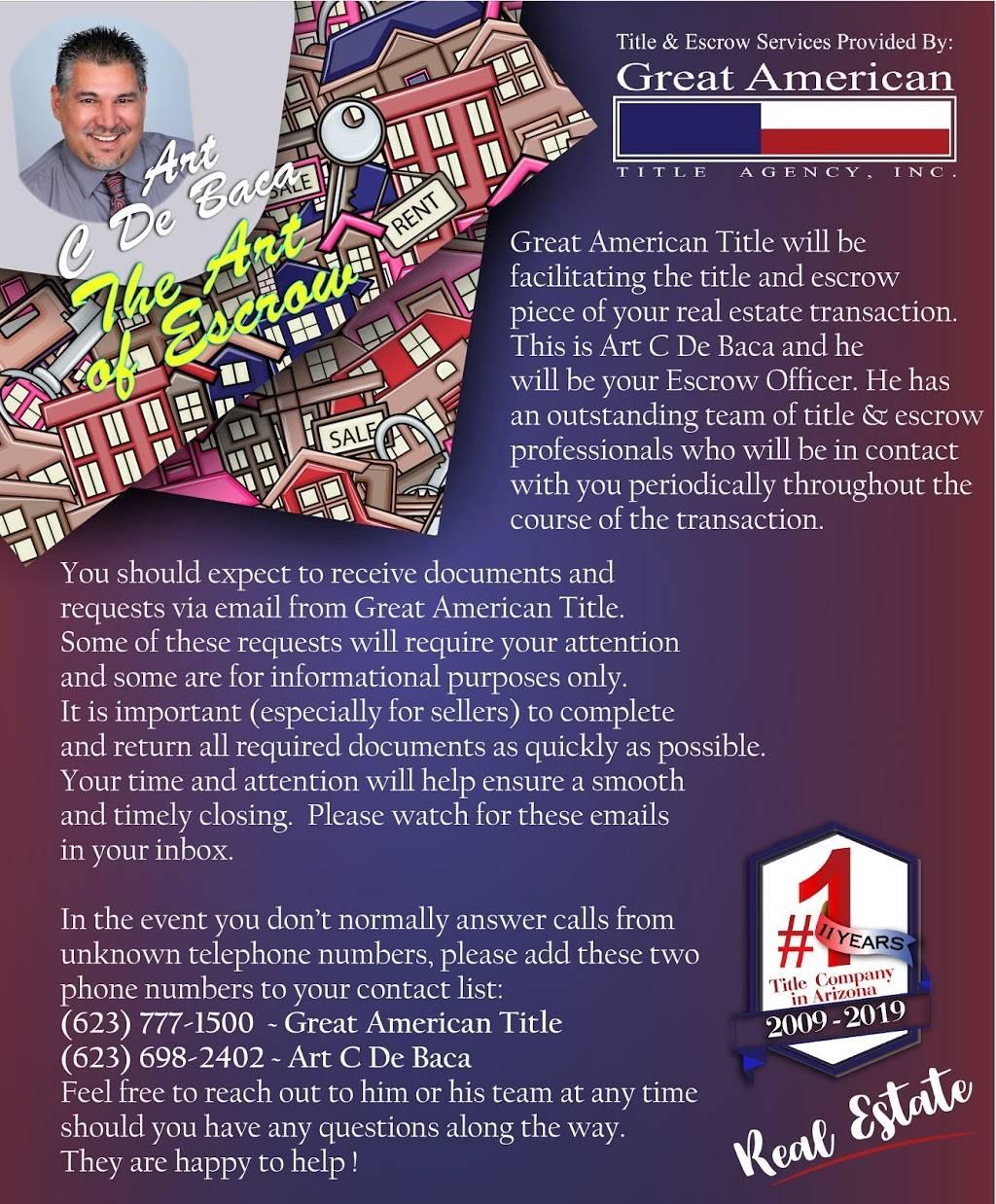 Art C De Baca - Great American Title - insurance agency  | Photo 2 of 2 | Address: 10204 W Happy Valley Pkwy d170, Peoria, AZ 85383, USA | Phone: (623) 777-1502