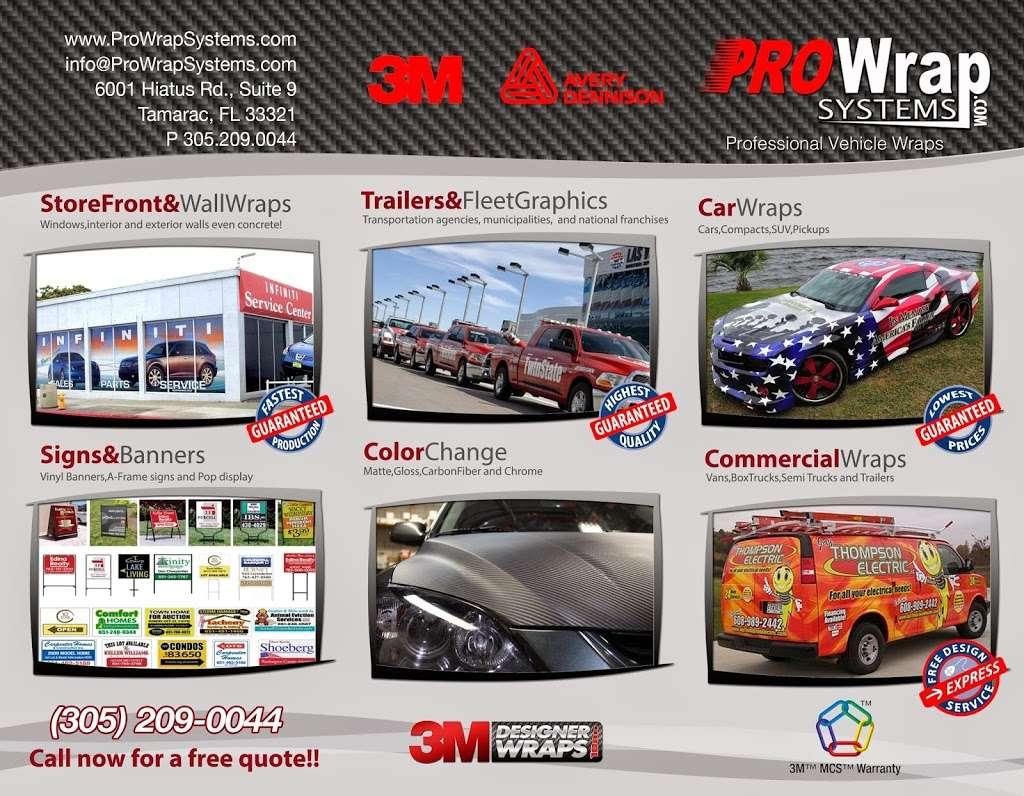 Pro Wrap Systems - store    Photo 4 of 7   Address: 4530 N Hiatus Rd, Ste 116, Sunrise, FL 33351, USA   Phone: (754) 206-4291