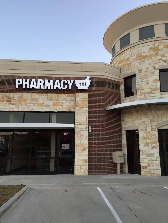 Pharmacy Toi - pharmacy  | Photo 8 of 8 | Address: 8300 N MacArthur Blvd #130, Irving, TX 75063, USA | Phone: (972) 807-2663