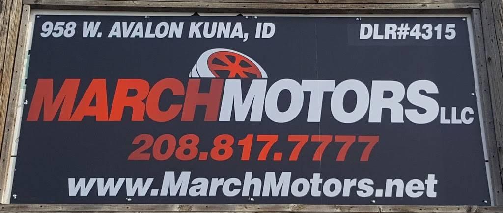 March Motors LLC - car dealer  | Photo 1 of 7 | Address: 958 W Avalon St, Kuna, ID 83634, USA | Phone: (208) 817-7777