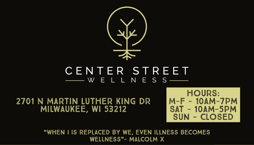 Center Street Wellness - cafe    Photo 6 of 6   Address: 2701 N Doctor M.L.K. Jr Dr, Milwaukee, WI 53212, USA   Phone: (414) 331-1305