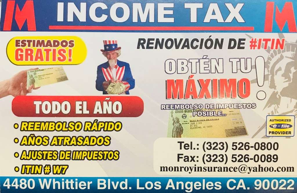 Monroy Insurance Agency Income Tax Service Notary Public 4480 Whittier Blvd East Los Angeles Ca 90022 Usa