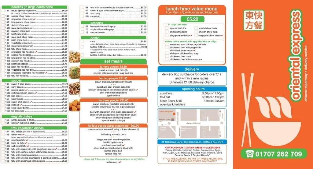 Oriental Express Chinese Food Takeaway Hatfield. Chinese Hatfiel - meal takeaway    Photo 1 of 2   Address: 31 Dellsome Ln, Welham Green, Hatfield AL9 7DY, UK   Phone: 01707 262709