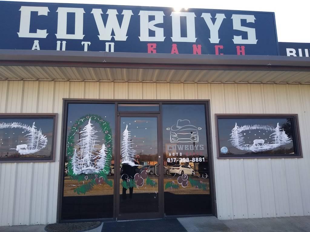Cowboys Auto Ranch - car dealer    Photo 6 of 6   Address: 14201 US-377, Fort Worth, TX 76126, USA   Phone: (817) 398-8881