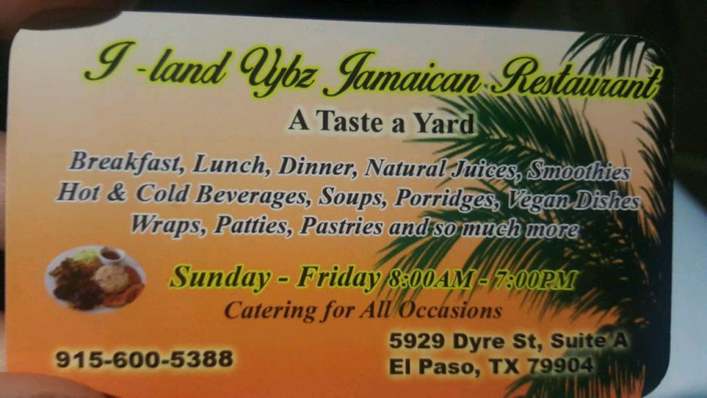 I-Land Vybz Jamaican Restaurant - restaurant  | Photo 9 of 10 | Address: 5929 Dyer St A, El Paso, TX 79904, USA | Phone: (915) 234-2754