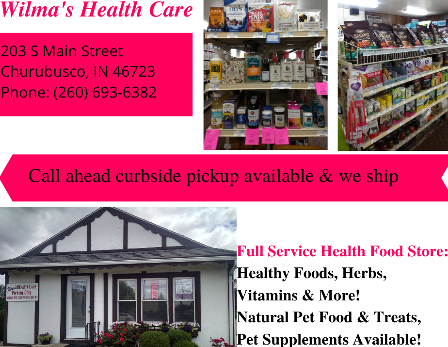 Wilmas Health Care & Food - health  | Photo 3 of 5 | Address: 203 S Main St, Churubusco, IN 46723, USA | Phone: (260) 693-6382