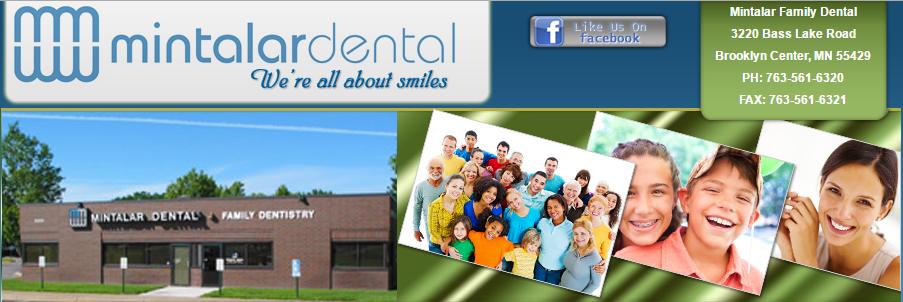 Mintalar Family Dental - dentist    Photo 1 of 1   Address: 3220 Bass Lake Rd, Brooklyn Center, MN 55429, USA   Phone: (763) 561-6320