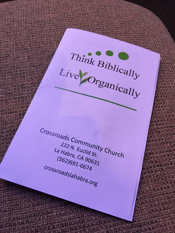 Crossroads Community Church - church  | Photo 6 of 10 | Address: 222 N Euclid St, La Habra, CA 90631, USA | Phone: (562) 691-6674