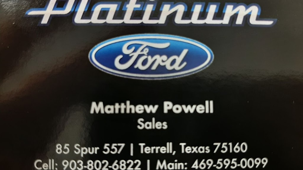 Matthew Powell at Platinum Ford - car dealer  | Photo 1 of 9 | Address: 85 TX-557 Spur, Terrell, TX 75160, USA | Phone: (972) 703-6511