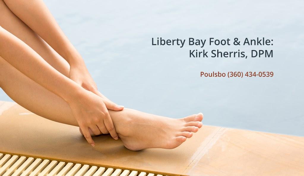 Liberty Bay Foot & Ankle: Kirk D. Sherris, DPM - doctor    Photo 2 of 6   Address: 20730 Bond Rd NE BLDG A, Ste 120, Poulsbo, WA 98370, USA   Phone: (360) 434-0539